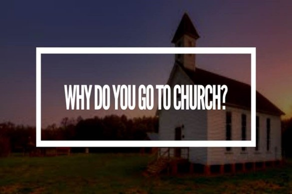 why do you go to church